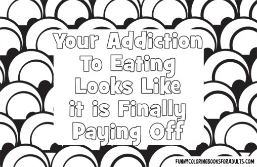 Your Addiction to Eating Looks Like It Is Finally Paying Off