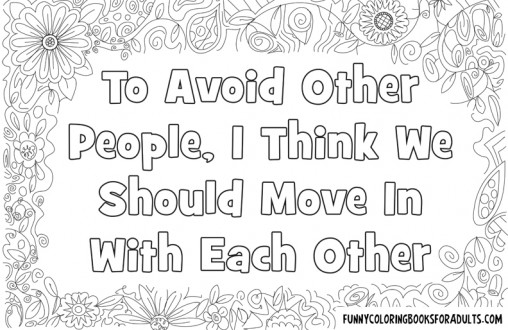 To Avoid Other People I Think We Should Move In With Each Other