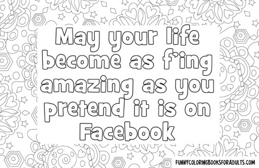 May Your Life Become as Amazing As You Pretend it is on Facebook