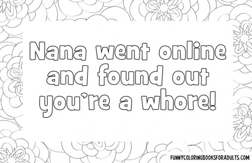 Grandma Went Online and Found Out You're a Whore