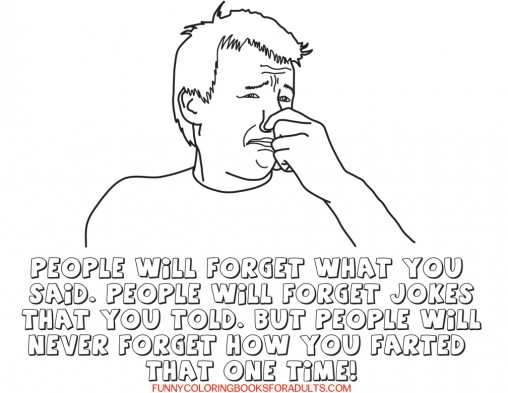 Snarky Picture - People Will Never Forget the Time You Farted